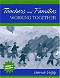 img - for Teachers and Families Working Together book / textbook / text book