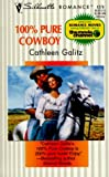 img - for 100% Pure Cowboy (Silhouette Romance, No 1279) book / textbook / text book
