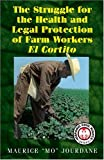 The Struggle for the Health and Legal Protection of Farm Workers, Maurice Jourdane, 1558854266