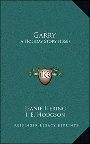 Garry: A Holiday Story (1868)