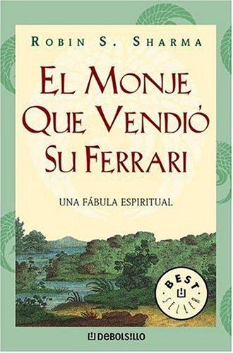 Download El Monje Que Vendio Su Ferrari (Spanish Edition) PDF