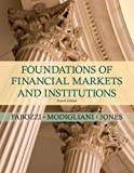 img - for Foundations of Financial Markets and Institutions (4th Edition) book / textbook / text book