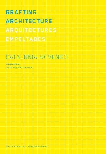 Descargar Libro Grafting Architecture. Arquitectures Empeltad Aavv