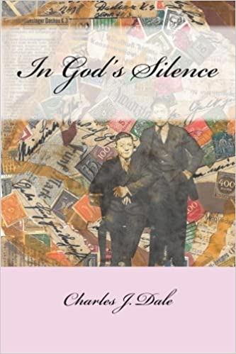 Image result for in god's silence charles dale