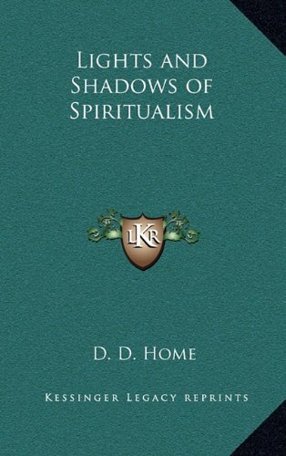 Read Online Lights and Shadows of Spiritualism ebook