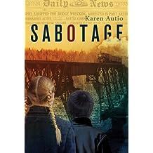 By Karen Autio Sabotage [Paperback]
