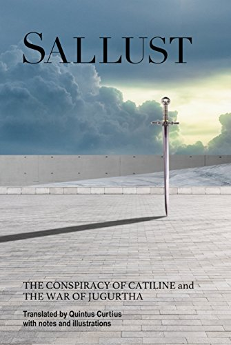 Download for free Sallust:  The Conspiracy Of Catiline And The War Of Jugurtha