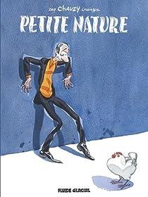 Petite Nature, tome 1 par Chauzy