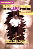 Training the Teenager for the Game of Their Life, Kris Gebhardt, 1891947001