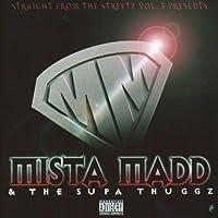 Mista Madd & The Supa Thuggz - mobile [Explicit]