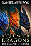 Requiem for Dragons: The Complete Trilogy
