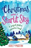 Christmas Under a Starlit Sky: A perfect festive romantic read (A Town Called Christmas) (Volume 2)