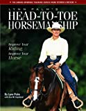 Lynn Palm's Head-To-Toe Horsemanship 9781929164257