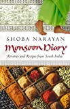 img - for Monsoon Diary: Reveries and Recipes from South India book / textbook / text book