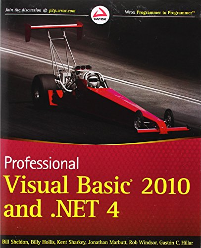 Professional Visual Basic 2010 and .NET 4 (Wrox Programmer to Programmer) by Bill Sheldon (11-May-2010) Paperback