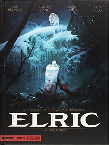 Elric. Il lupo bianco: 3 (Prima): Amazon.es: Julien Blondel ...