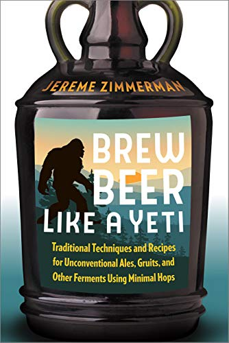 Brew Beer Like a Yeti: Tradition...