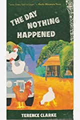 The Day Nothing Happened Paperback