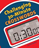 img - for Challenging 30-Minute Crosswords book / textbook / text book