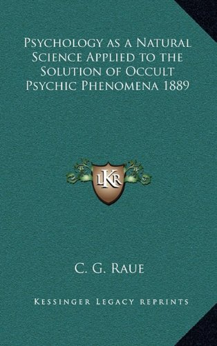 Psychology as a Natural Science Applied to the Solution of Occult Psychic Phenomena 1889 PDF