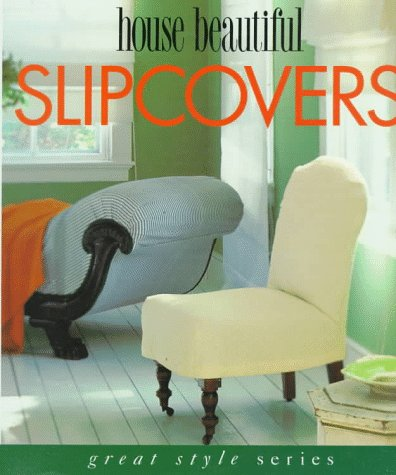House Beautiful Slipcovers  Great Style