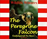 The Peregrine Falcon, Mac Priebe, 0966955196