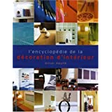 ENCYCLOPEDIE DE LA DECORATION D'INTERIEUR (L')
