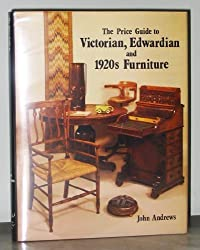Price Guide to Victorian, Edwardian and 1920's Furniture
