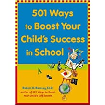501 Ways to Boost Your Child's Success in School