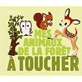 MES ANIMAUX DE LA FORET A TOUCHER