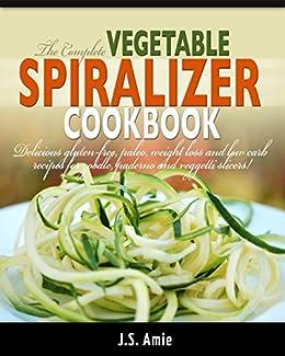 COMPLETE VEGETABLE SPIRALIZER COOKBOOK Gluten Free ebook product image