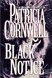 Black Notice, Patricia Cornwell, 0375707719