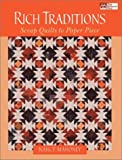 Rich Traditions: Scrap Quilts to Paper Piece