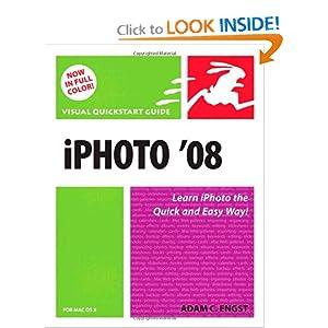 iPhoto 08 for Mac OS X: Visual QuickStart Guide Adam Engst