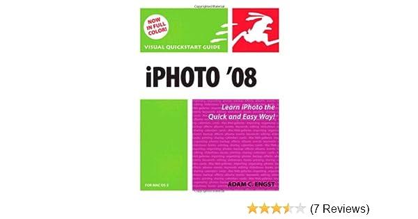 amazon com iphoto 08 for mac os x visual quickstart guide adam rh amazon com