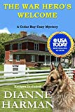 The War Hero's Welcome: A Cedar Bay Cozy Mystery (Cedar Bay Cozy Mystery Series Book 18)