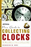 The Official Price Guide to Clocks, Frederick W. Korz, 0609809733