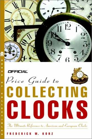 The Official Price Guide to Clocks