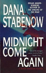 Midnight Come Again (Kate Shugak Novels Book 10)