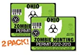 Ohio-ZOMBIE HUNTING PERMIT TAG-2 PACK-DECAL STICKER-LICENSE-2012/2013-OH