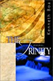 The Trinity, Kenneth Boa, 1576832503