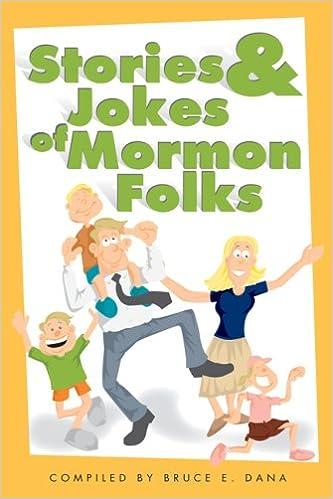 Stories And Jokes Of Mormon Folks Bruce E Dana 9781932898675