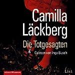 Die Totgesagten | Camilla Läckberg