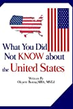 What You Did Not Know about the United States, Okyere Bonna, 1481161628