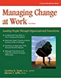 img - for Crisp: Managing Change at Work, Third Edition: Leading People Through Organizational Transitions (Crisp Fifty-Minute Books) book / textbook / text book