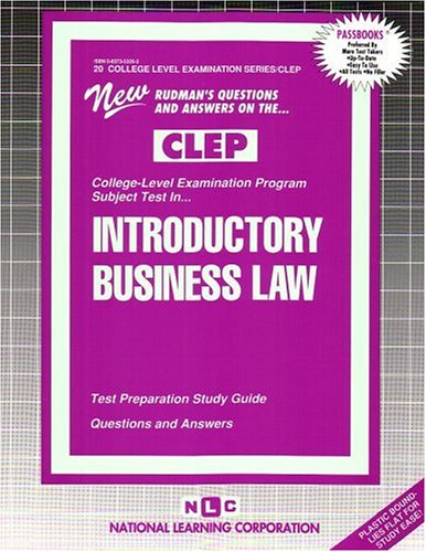 INTRODUCTORY BUSINESS LAW (College Level Examination Series) (Passbooks) (COLLEGE LEVEL EXAMINATION SERIES (CLEP))