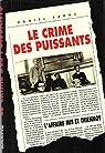 Le crime des puissants. L'affaire Mis et Thiennot par Sarne