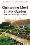 In My Garden: The Garden Diaries of Great Dixter