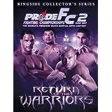 Pride Fc: Return of the Warriors