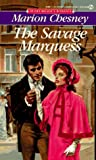 Chesney Marion : Savage Marquess (Signet)
